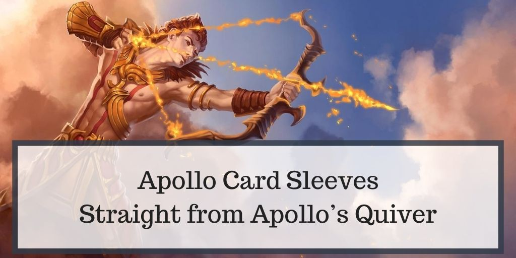 Apollo Card Sleeves – Brought Straight from Apollo's Quiver of Arrows